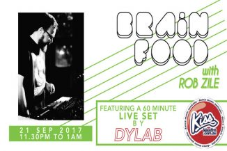 Brain Food with Rob Zile/KissFM/21-09-17/#2 DYLAB