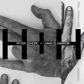 FEEL / FEAR​+​LOVE by PETER HOPE+DAVID HARROW