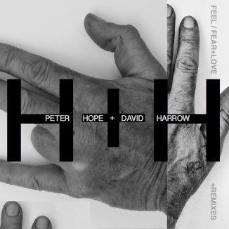 FEEL / FEAR+LOVE by PETER HOPE+DAVID HARROW