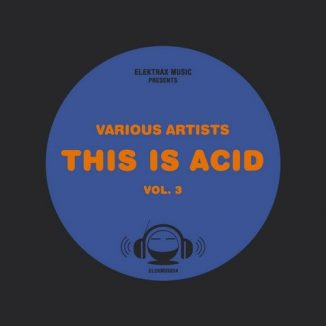 THIS IS ACID - VOL. 3